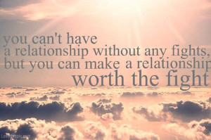 worth the fight love quotes quotes relationships quote clouds sun love ...