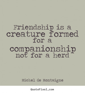 ... more friendship quotes life quotes inspirational quotes love quotes