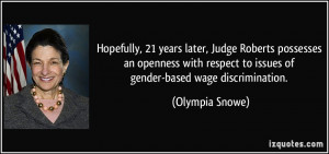 ... respect to issues of gender-based wage discrimination. - Olympia Snowe