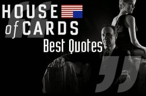 House of Cards' quotes: Frank Underwood's 20 most brutally honest ...