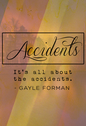 Gayle Forman Quotes To Live By + Giveaway