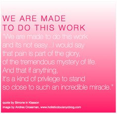 Birth Quote | We Are Made To Do This Work | Holistic Doula NYC More