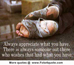 ... are here: Home Life quotes Life quotes – Appreciate what you have