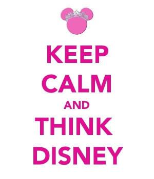 Keep calm - think Disney