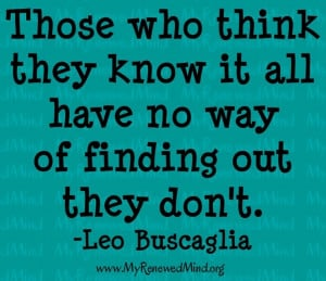 Those who think they know it all