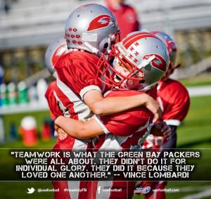 Teamwork Football ~ Teamwork. Teamwork. Teamwork.   Quotes and sayings ...