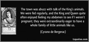 with talk of the King's animals. We were fed regularly, and the King ...