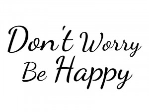Don't Worry Be Happy - Wall Vinyl Decal Sticker Home Bedroom Decor...
