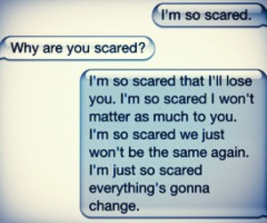 afraid of losing someone