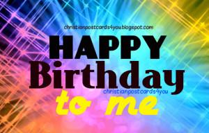happy birthday to me myself my own birthday