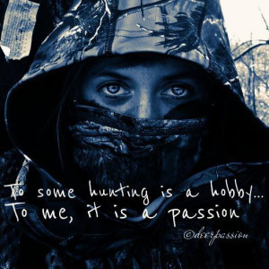 Deer Hunting Quotes For Women Hunting quotes , turkey
