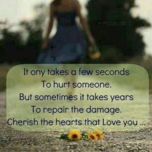 Hurt takes years to repair.