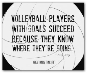 volleyball players quote 006 volleyball players with goals succeed ...