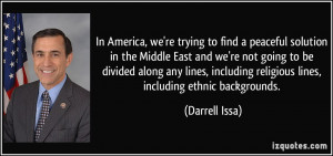 ... -in-the-middle-east-and-we-re-not-going-to-be-darrell-issa-91865.jpg