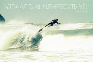 Famous Surfing Quotes Tagged: surfing quotes