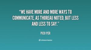 Pico Iyer Quotes