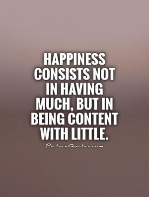 Quotes About Being Content being content with little