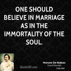 ... -de-balzac-marriage-quotes-one-should-believe-in-marriage-as-in.jpg