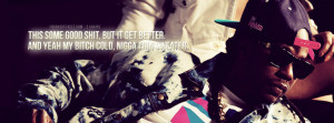 it gets better 2 chainz quote facebook cover 2013 02 19