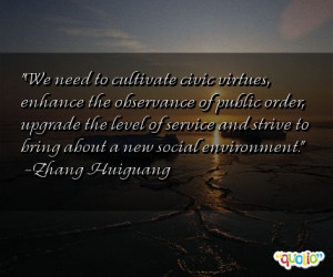 We need to cultivate civic virtues, enhance