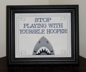 Funny Jaws Sign 8x10 inch Movie quote Framed by JustForGiggles, $30.00 ...