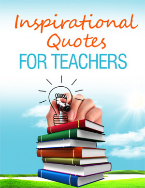 ... backa compliation of the following ideas used by your parent teacher