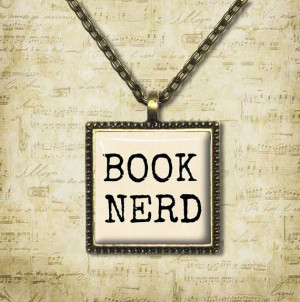 BOOK NERD Quote Necklace Book Lover Quote by ShakespearesSisters, $9 ...
