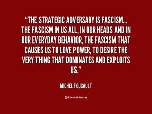 ... -Foucault-the-strategic-adversary-is-fascism-the-fascism-43414.png