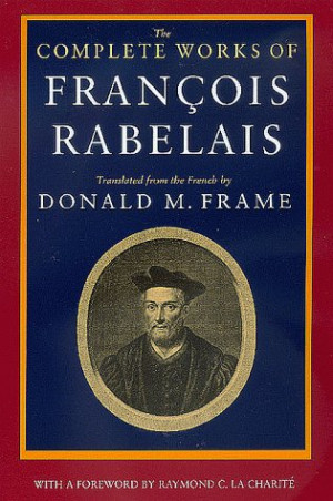 Francois Rabelais Quotes | QuotesTemple