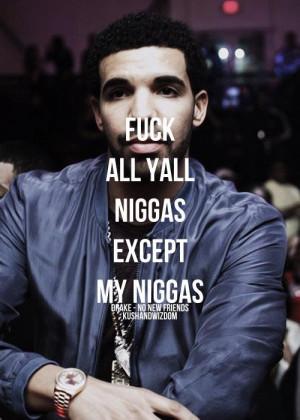 drake, drake quotes, niggas, rapper