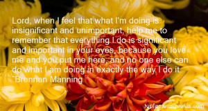 Brennan Manning Quotes Pictures