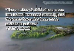 The Number Of Child Abuse Cases Has Indeed Increased Recently