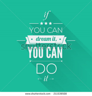 You can do it Quote Typographical Poster, Vector Design. Motivational ...