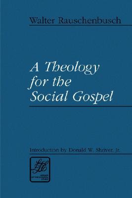 """Start by marking """"A Theology for the Social Gospel"""" as Want to ..."""