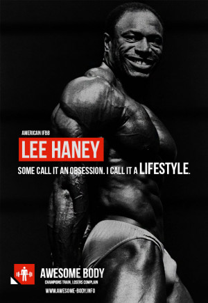Lee Haney quotes bodybuilding | Obsession or Lifestyle | Awesome body