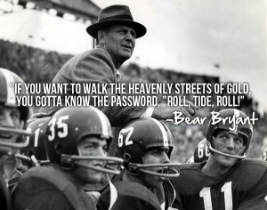 Bear Bryant Football Quotes