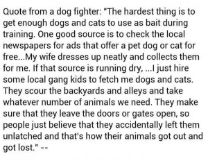 Quote from a dog fighter.