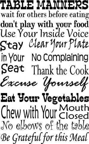 ... Quotes, Diningroom, Kids, Dinner Tables, Tables Manners, Table Manners