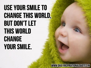 ... world-but-dont-let-this-world-change-your-smile-inspirational-quote