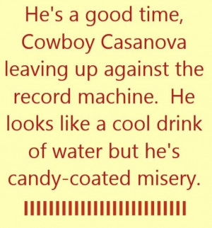 He's Good Time, Cowboy Casanova Leaving Up Against The Record ...