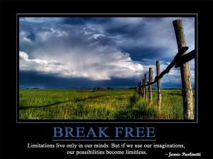 BREAK-FREE-motivational+wallpapers-+motivational+quotes.jpg