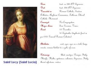 Saint Lucy (Saint Lucia) VIRGIN, MARTYR