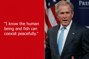 Even taken in context, this quote from George W. Bush is pretty ...