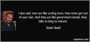 More Kabir Bedi Quotes