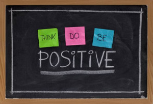 Think Do Be Positive ~ Attitude Quote