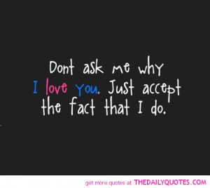 Love You Quotes And Sayings Why