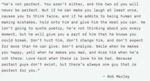 men #Bob Marley #He's not perfect #We are not perfect