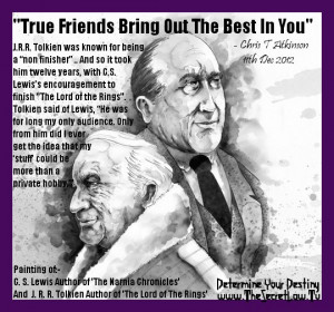 True Friends Bring Out The Best In You
