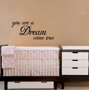 You Are A Dream Come True Quote Bedroom vinyl wall art lettering art ...