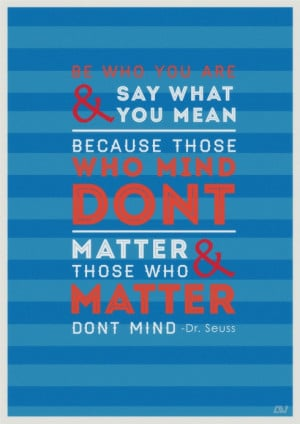 Inspirational Quote - Dr-Seuss Poster by andyvillegas